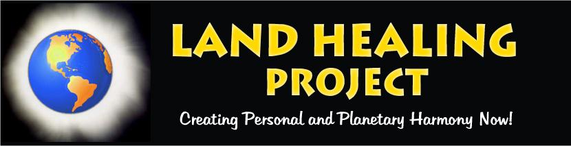 Center for Soul Evolution's Land Healing Project